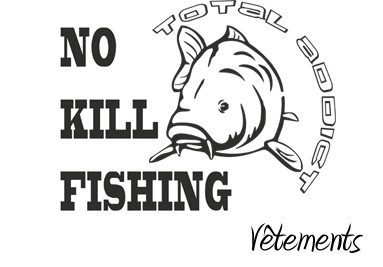 No Kill Fishing - Vêtements de lapecheenligne.com